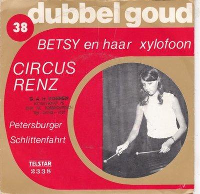 Betsy en haar Xylofoon - Circus Renz + Petersburger Schlittenfahrt (Vinylsingle)