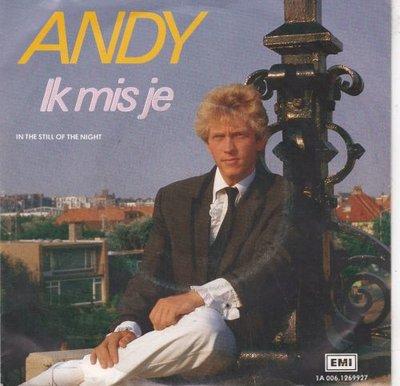 Andy - Ik mis je + In the still of the night (Vinylsingle)