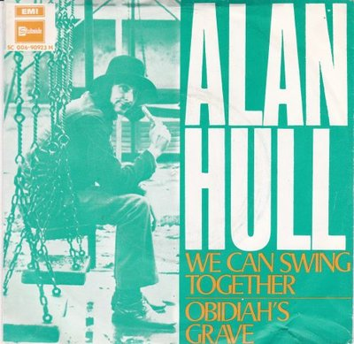 Alan Hull - We can swing together + Obidiah's grave (Vinylsingle)