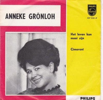 Anneke Gronloh - Het leven kan mooi zijn + Cimeroni (Vinylsingle)