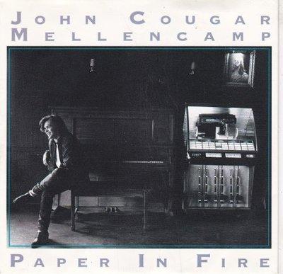 John Cougar Mellencamp - Paper in fire + Never to old (Vinylsingle)