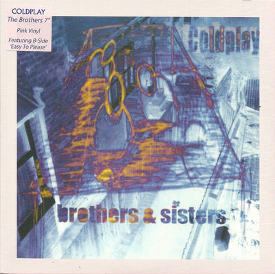 Coldplay - Brothers & Sisters + Easy To Please (Vinylsingle)