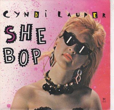 Cyndi Lauper - She bop + Witness (Vinylsingle)