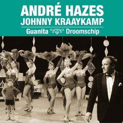Andre Hazes & Johnny Kraaykamp - Guanita + Droomschip (Vinylsingle)