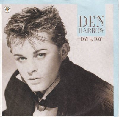 Den Harrow - Day By Day + Don't Forget (To Buy This Record) (Vinylsingle)