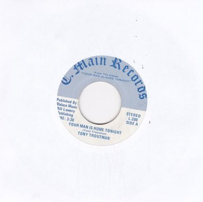 Tony Troutman - Your Man Is Home Tonight + So Glad You're Mine (Vinylsingle)