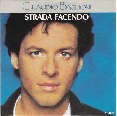 Claudio Baglioni - Strada Facendo + E Adesso La Pubblicita' (Vinylsingle)