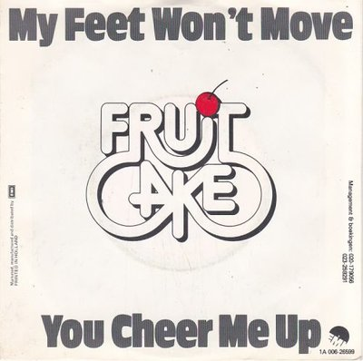 Fruit Cake - My feet won't move + You cheer me up (Vinylsingle)