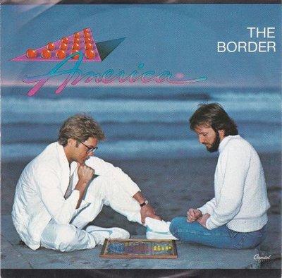America - The border + Sometimes lovers (Vinylsingle)