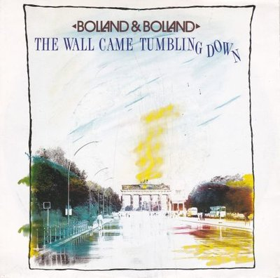 Bolland & Bolland - The wall came tumbling down + Storm.. (Vinylsingle)