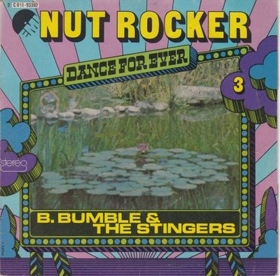 B. Bumble - Nut rocker + Bumble boogie (Vinylsingle)