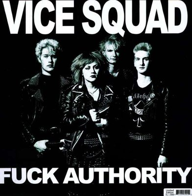 VICE SQUAD - FUCK AUTHORITY -LTD- (Vinyl LP)