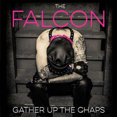 FALCON - GATHER UP THE CHAPS (Vinyl LP)