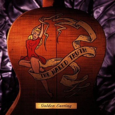 GOLDEN EARRING - NAKED TRUTH -HQ- (Vinyl LP)