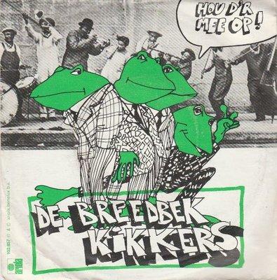 Breedbek Kikkers (Herman Brood) - Hou er mee op + Hor da mit auf (Vinylsingle)