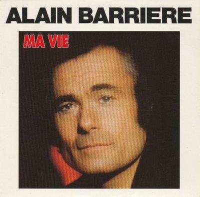 Alain Barriere - Ma Vie + Qu'elle disait (Vinylsingle)