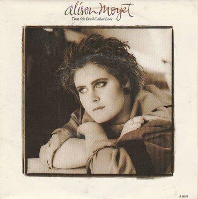 Alison Moyet - That ole devil called love + Don't burn down (Vinylsingle)