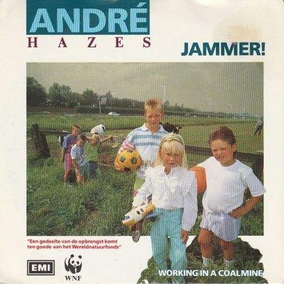 Andre Hazes - Jammer! + Working in a coalmine (Vinylsingle)