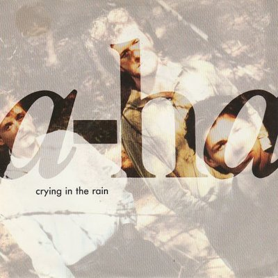 Aha - Crying in the rain + Nonstop July (Vinylsingle)