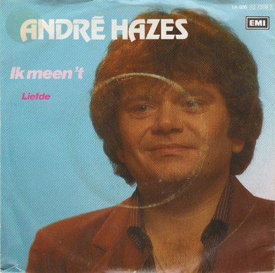 Andre Hazes - Ik meen 't + Liefde (Vinylsingle)