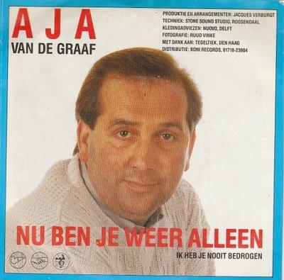 Aja de Graaf - Nu Ben Je Weer Alleen + Ik Heb Je Nooit Bedrogen (Vinylsingle)
