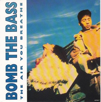 Bomb the Bass - The air that you breathe + Liquid metal (Vinylsingle)
