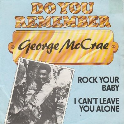 George McCrae - Rock your baby + I can't leave you alone (Vinylsingle)