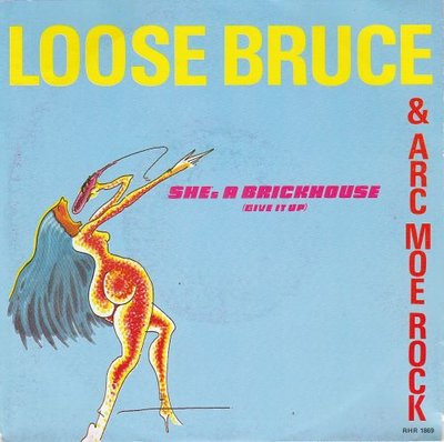 Loose Bruce - She's a brickhouse + Pic up on this (Vinylsingle)