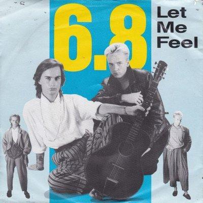 6.8 - Let me feel + (instr.) (Vinylsingle)