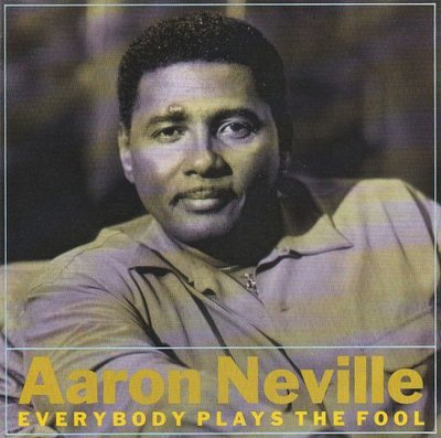 Aaron Neville - Everybody Plays The Fool + Angola Bound (Vinylsingle)
