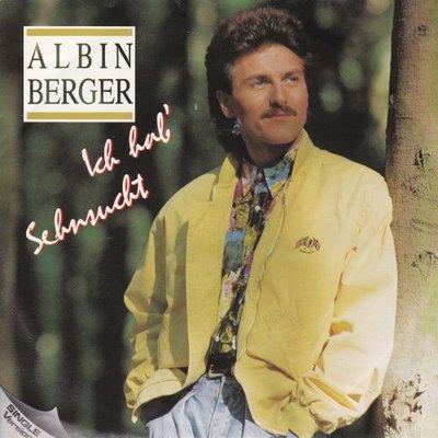 Albin Berger - Ich had sehnsucht + Mein herz (Vinylsingle)