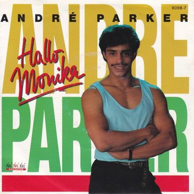 Andre Parker - Hallo Monika + Rock 'n' roll und Elvis (Vinylsingle)