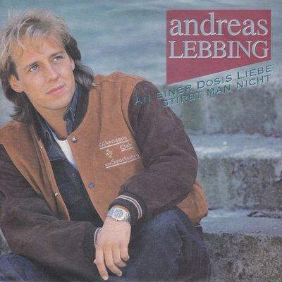 Andreas Lebbing - An Eine Dosis Liebe Stirbt Man Nicht + Kein Weg Zu Weit (Vinylsingle)