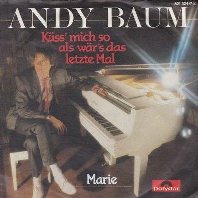Andy Baum - Kuss mich als war's das letzte mal + Marie (Vinylsingle)