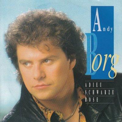 Andy Borg - Adieu schwarze rose + Dann frag' doch dein herz Madleine (Vinylsingle)