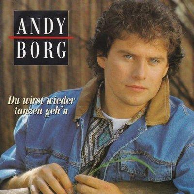 Andy Borg - Du Wirst Wieder Tanzen Geh'n + Konntest Du In Meine Traume Schau'n (Vinylsingle)