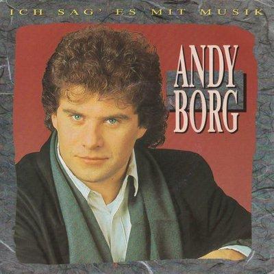 Andy Borg - Ich Sag' Es Mit Musik + Ein Herz Braucht Ein Zuhaus (Vinylsingle)