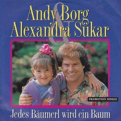 Andy Borg & Alexanda - Jedes Baumerl Wird Ein Baum + Was Macht A Elefant In Unserm Gart'nhaus (Vinylsingle)