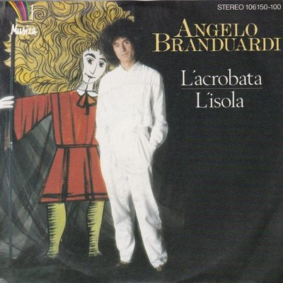 Angelo Branduardi - L'acrobata + L'isola (Vinylsingle)