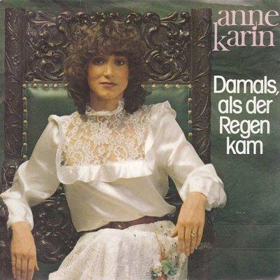 Anne Karin - Damals, Als Der Regen Kam + Sag' Nicht, Ich Lieb' Dich (Vinylsingle)