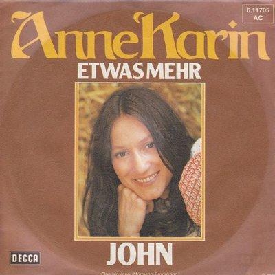 Anne Karin - Etwas Mehr + John (Vinylsingle)
