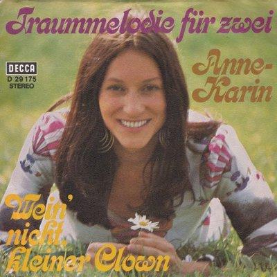 Anne-Karin - Traummelodie Fur Zwei + Wein' Nicht, Kleiner Clown (Vinylsingle)