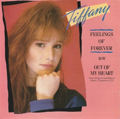 Tiffany - Feelings Of Forever + Out Of My Heart (Vinylsingle)