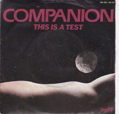 Companion - This is a test +Step on out (Vinylsingle)