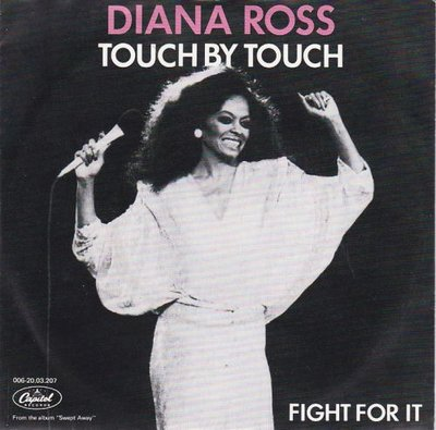 Diana Ross - Touch by touch + Fight for it (Vinylsingle)