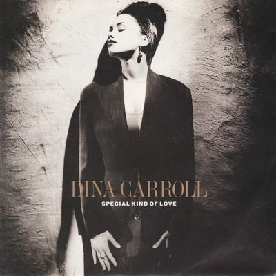 Dina Carroll - Special kind of love + If I knew you then (Vinylsingle)