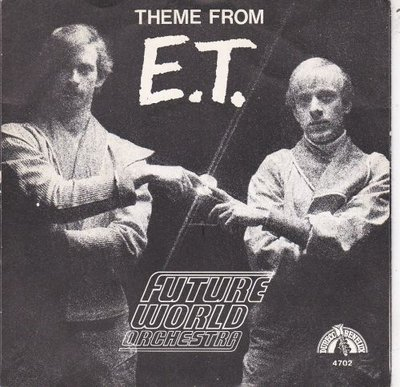 Future World Orchestra - Theme from E.T. + Mister Y (Vinylsingle)