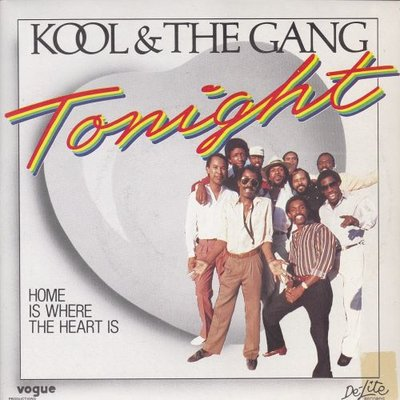 Kool & the Gang - Tonight + Home is where the heart is (Vinylsingle)
