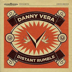 DANNY VERA - DISTANT RUMBLE (Vinyl LP)