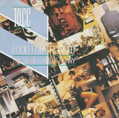 10CC - Food for thought + The secret life of Henry (Vinylsingle)